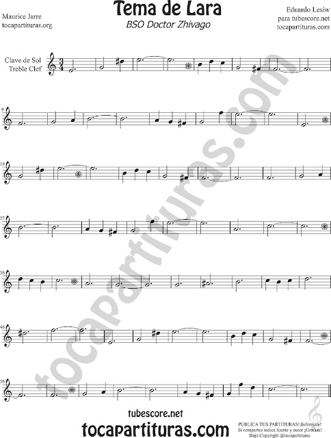 Tema de Lara Partitura en Clave de Sol para Flauta, Violín Oboe, Saxofón Alto, Saxo Tenor, Soprano Sax, Trompeta, Trompa, Corno Inglés... Dr Zhivago Lara's Theme Sheet Music for Treble clef, flute, recorder, violinists, oboist, french and english horn, trumpet, saxophones...