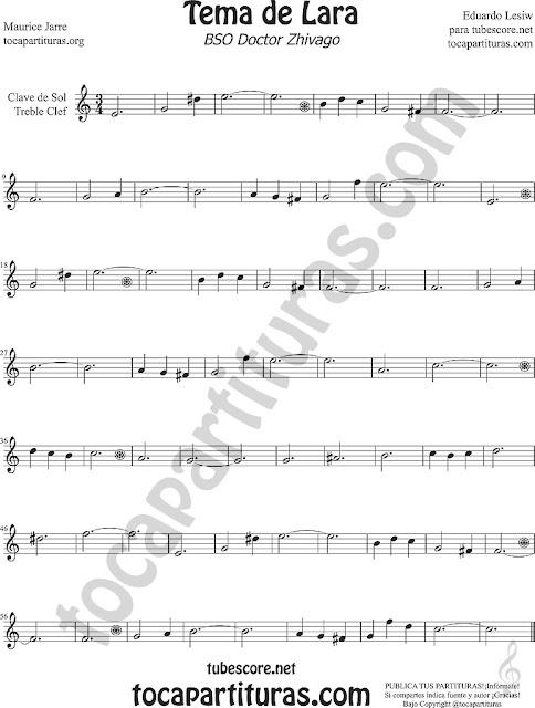 Tema de Lara Partitura en Clave de Sol para Flauta, Violín Oboe, Saxofón Alto, Saxo Tenor, Soprano Sax, Trompeta, Trompa, Corno Inglés... Dr Zhivago Lara's Theme Sheet Music for Treble clef, flute, recorder, violinists, oboist, french and english horn, trumpet, saxophones...