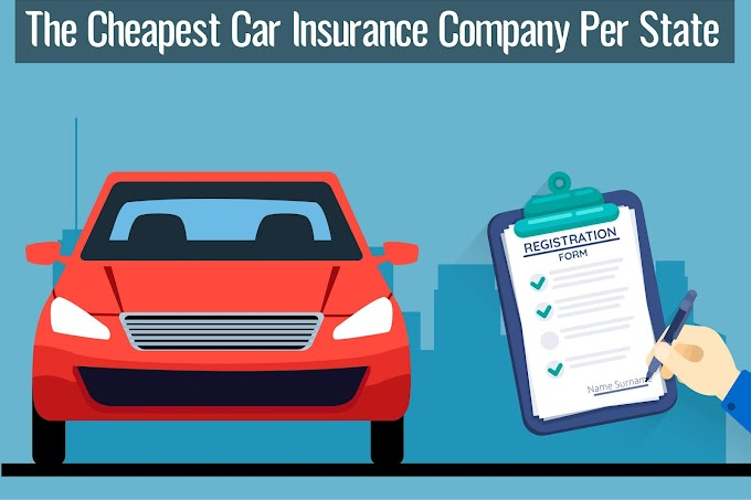 The Cheapest Car Insurance Company Per State
