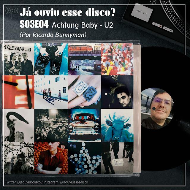 S03E04 Achtung Baby - U2 por Ricardo Bunnyman (AutoRadio Podcast)
