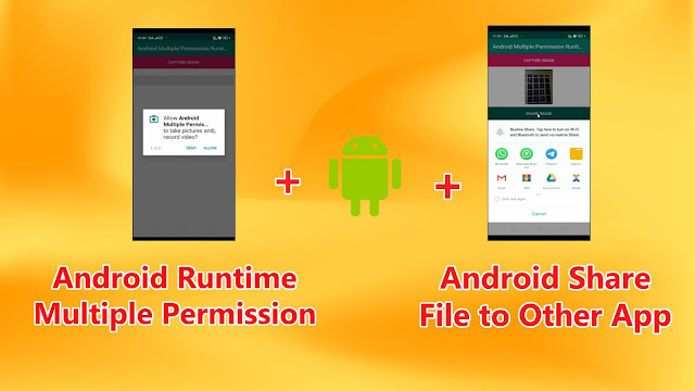 Android Runtime Multiple Permission and File Sharing