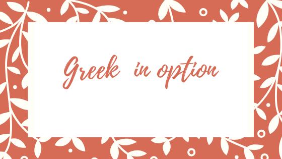 Greek  in option
