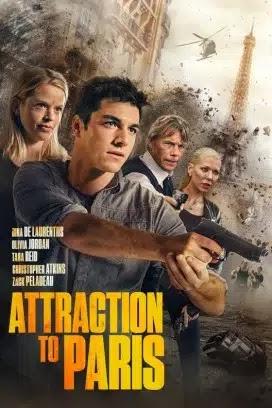 فيلم Attraction to Paris 2021 مترجم اون لاين