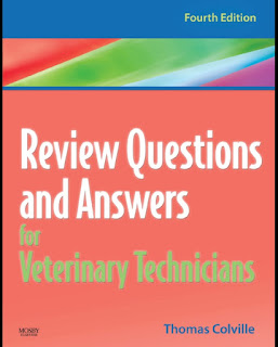 Review Questions and Answers for Veterinary Technicians 4th Edition