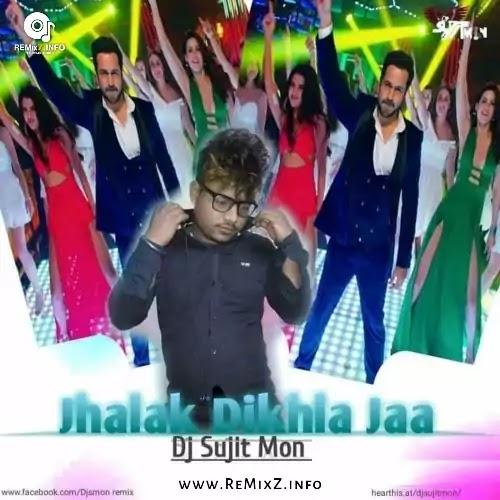 Jhalak Dikhla Jaa (Club Mix  - DJ Sujit Mon