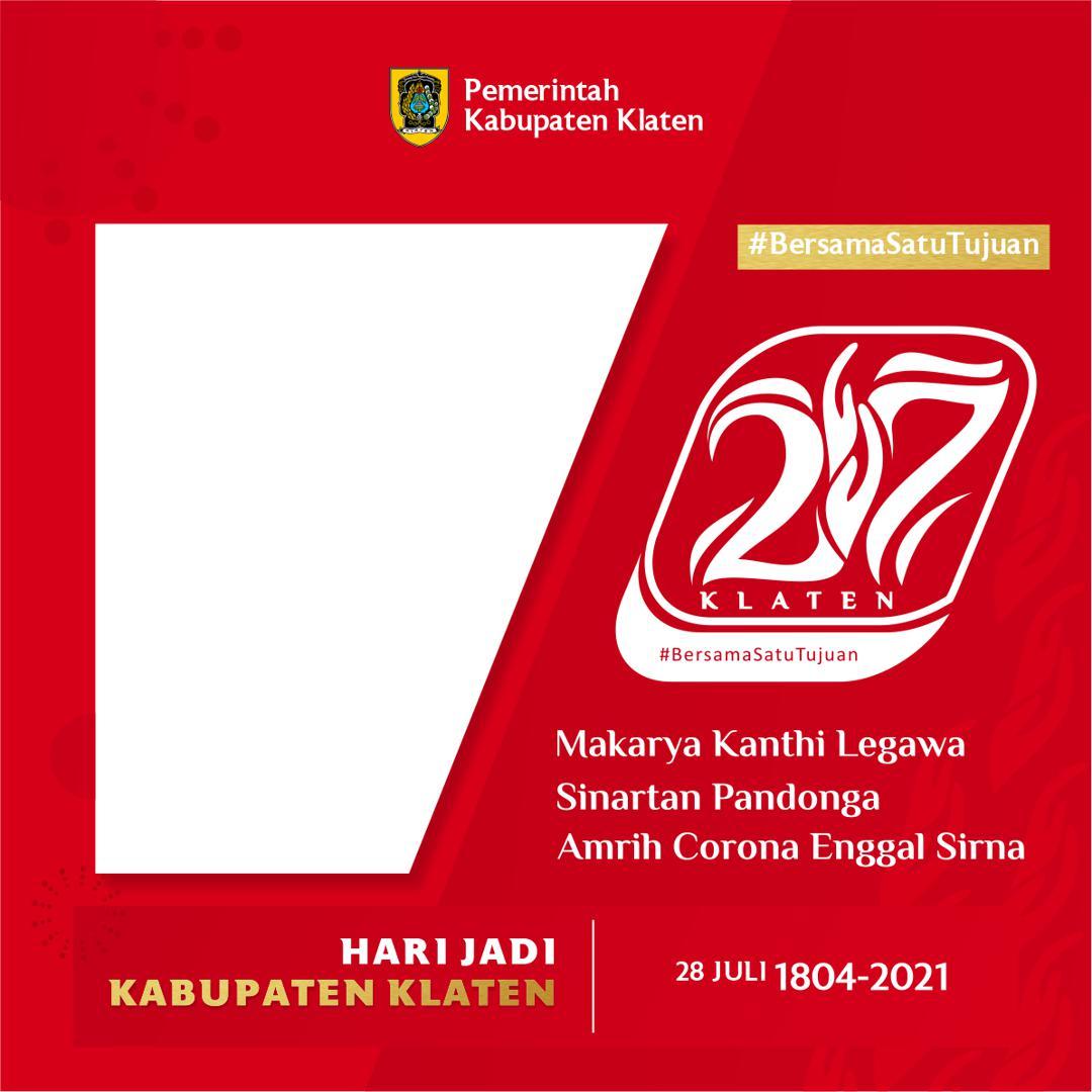 Link Download Bingkai Foto Twibbon Hari Jadi Kabupaten Klaten 2021 - Ultah Klaten ke-217 - Twibbonize