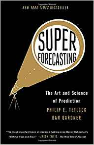 https://smile.amazon.com/Superforecasting-Prediction-Philip-E-Tetlock/dp/0804136718/ref=sr_1_1?s=books&ie=UTF8&qid=1502122721&sr=1-1&keywords=superforecasting
