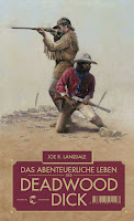 Das abenteuerliche Leben des Deadwood Dick - Joe R. Lansdale