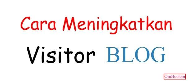 Meningkakatkan Visitor Blog