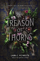review of A Treason of Thorns by Laura E. Weymouth