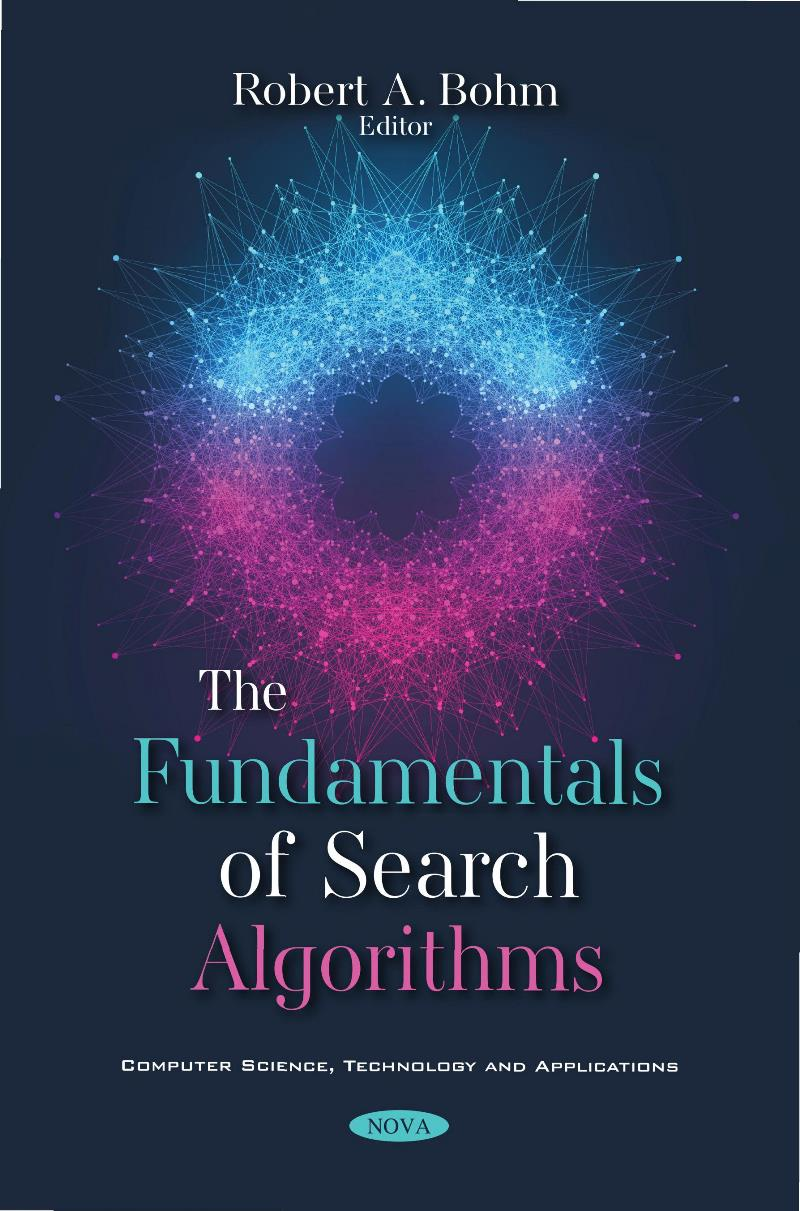 The fundamentals of search algorithms – Robert A. Bohm