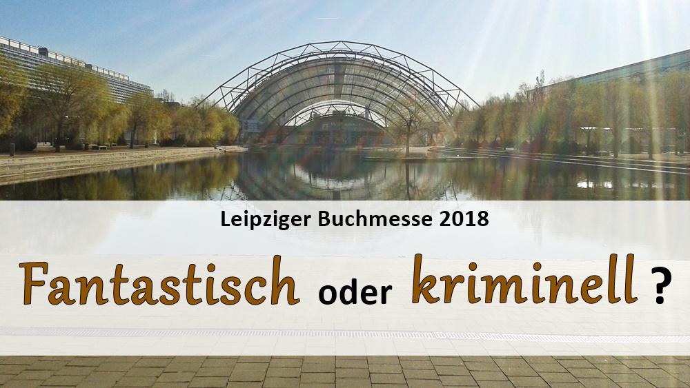 veranstaltungen_leipziger_buchmesse_2018_fantasy_krimi_thriller
