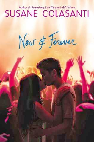 Now and Forever by Susane Colasanti book review
