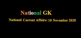 Current Affairs: 10 November 2020