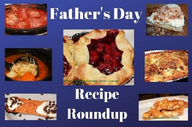 this is a collage of Father's Day and my Dad's favorite recipes