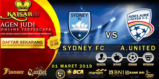 PREDIKSI BOLA TERPERCAYA SYDNEY FC VS ADELAIDE UNITED 01 MARET 2019