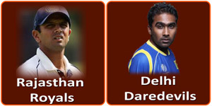 RR Vs DD is on 7 May 2013.