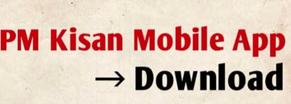PM Kisan Mobile App Launch – Download link and Details