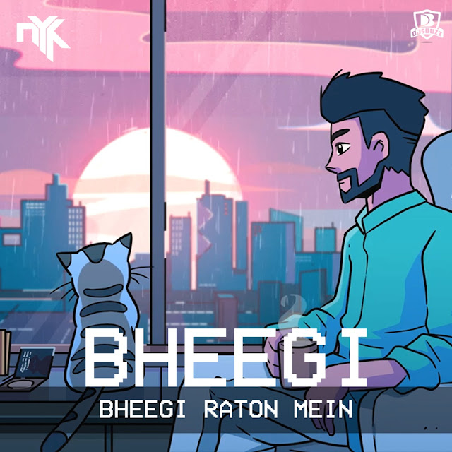 Bheegi Bheegi Raaton Mein – DJ NYK Remix