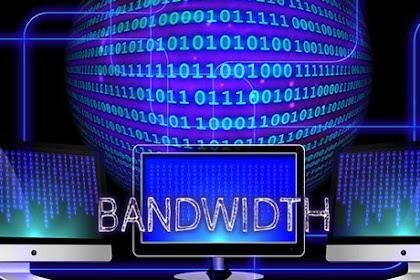 Tentang Bandwidth Up To dan Dedicated (Ulasan Lengkap)