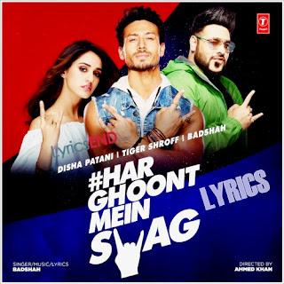 Har Ghoont Mein Swag Hai Lyrics - Indian Pop [2019]