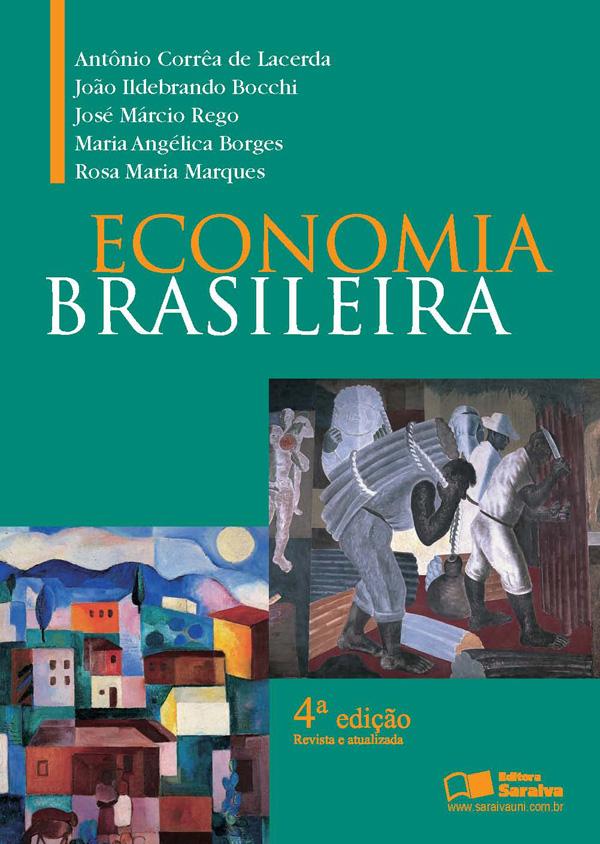 Economia Brasileira Antônio Corrêa de Lacerda 4ª Edição Download Grátis