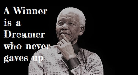 a winner is a dreamer who never gives up nelson mandela