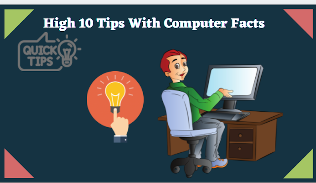 High 10 Tips With Computer Facts