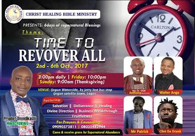 Klint Da Drunk, Mr, Patrick, Walter Anga For Christ Healing Bible Ministry Crusade