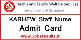 KARHFW Staff Nurse Admit Card 2017