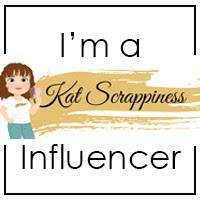 I'm a Kat Scrappiness Influencer