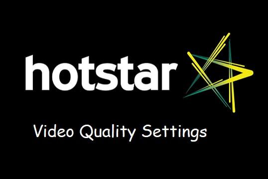 hotstar video quality