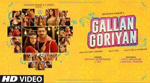 Gallan Goriyan Song Lyrics   John Abraham   Dhvani Bhanushali   Taz   Mrunal Thakur   New Song 2020   T-Series