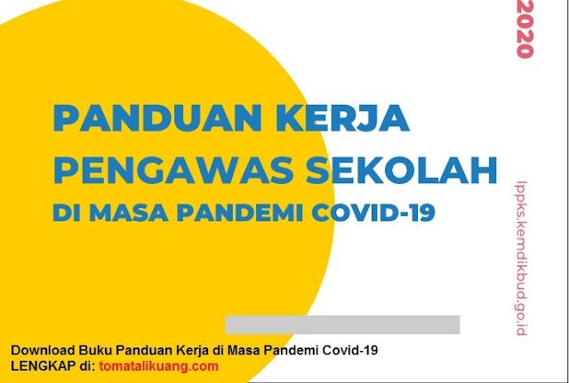 buku panduan kerja pengawas sekolah di masa pandemi covid-19 pdf tomatalikuang.com