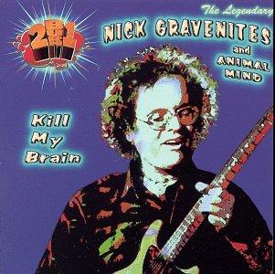 Nick Gravenites & Animal Mind's Kill My Brain