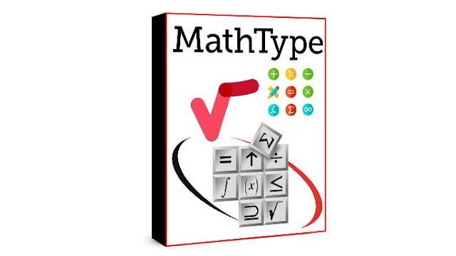 تحميل برنامج MathType 2020 اقوي محرر احترافي للصيغ الرياضية