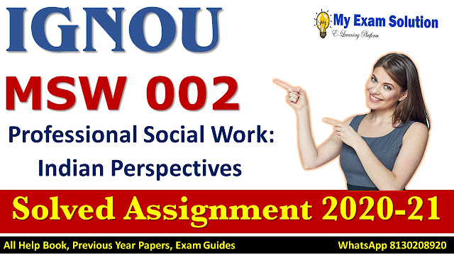 MSW 002 Solved Assignment 2020-21, IGNOU Solved Assignment 2020-21, MSW 002