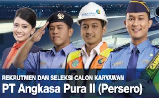 Lowongan Kerja BUMN Terbaru PT Angkasa Pura II (Persero)