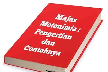 Majas Metonimia: Pengertian dan Contohnya
