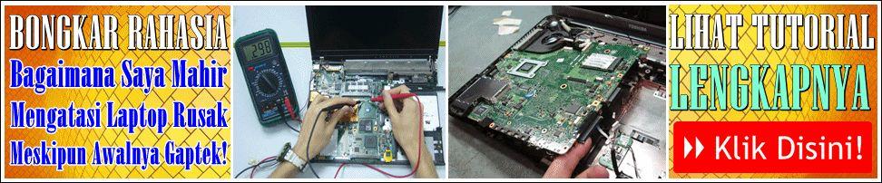 Tutorial Teknisi Laptop