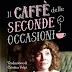 Rubrica SI' o NO? IL CAFFÈ DELLE SECONDE OCCASIONI di Alison Kent