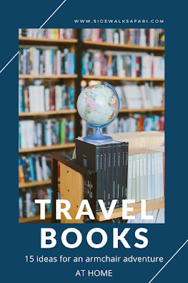 Travel books for an armchair adventure at home