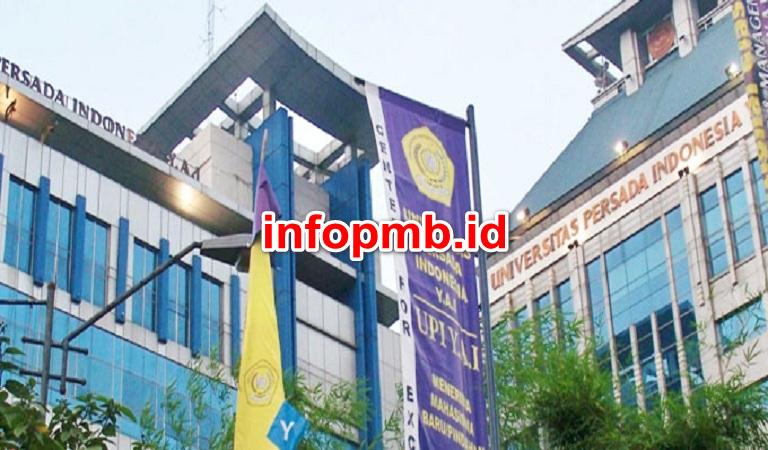 Jadwal Penerimaan Mahasiswa Baru (UPI-YAI) Universitas Persada Indonesia Yai