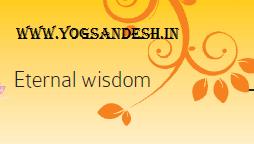 Enternal Wisdom Baba RAmdev Ji Maharaj