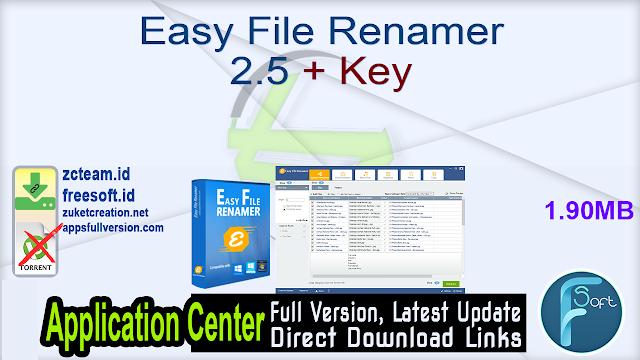 Easy File Renamer 2.5 + Key