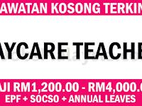 Pengambilan Jawatan Kosong Terkini Sebagai Guru Tadika - RM1,200 - RM4,000++