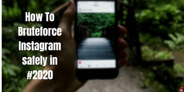 How To Safely Bruteforce Instagram login in 2020 using Kali Linux