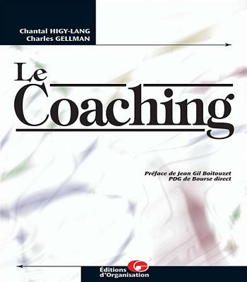 Livre le Coaching - Chantal HIGY-LANG et Charles GELLMAN en PDF
