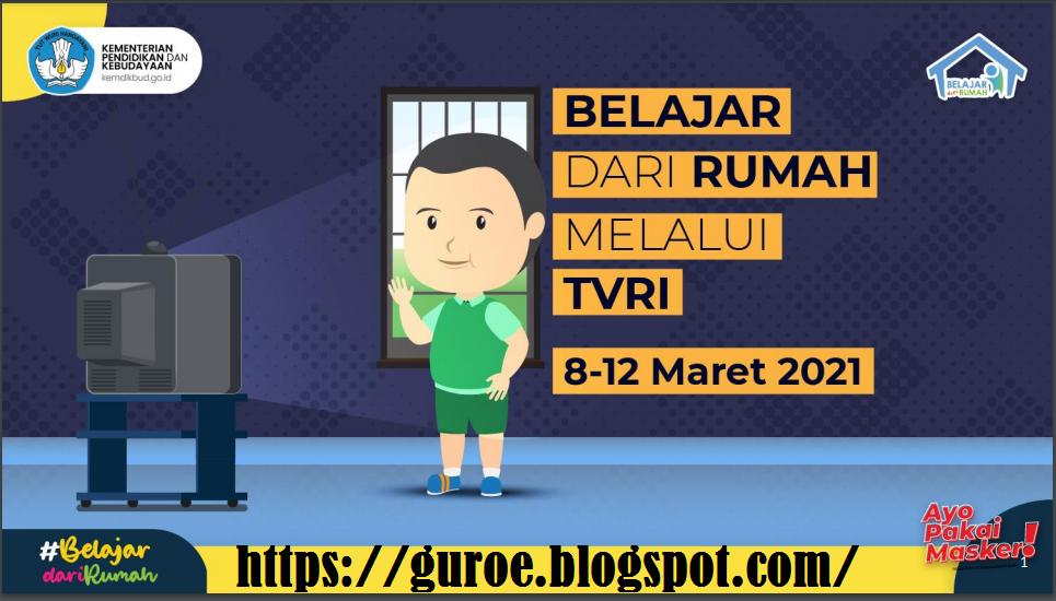 Download Jadwal Dan Panduan BDR melalui TVRI Tanggal 8, 9, 10, 11 dan 12 Maret 2021