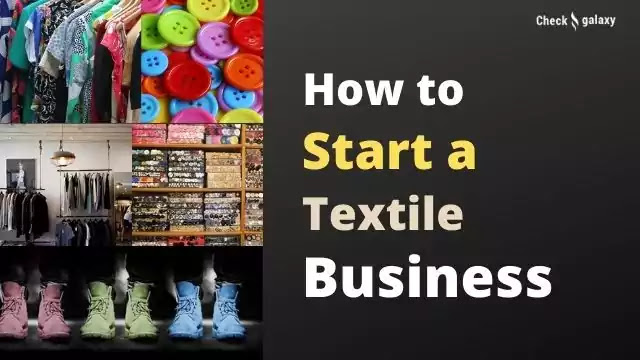 How to start a Textile Business